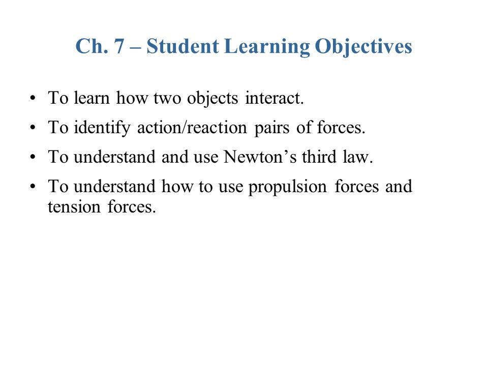 Ch. 7 – Student Learning Objectives