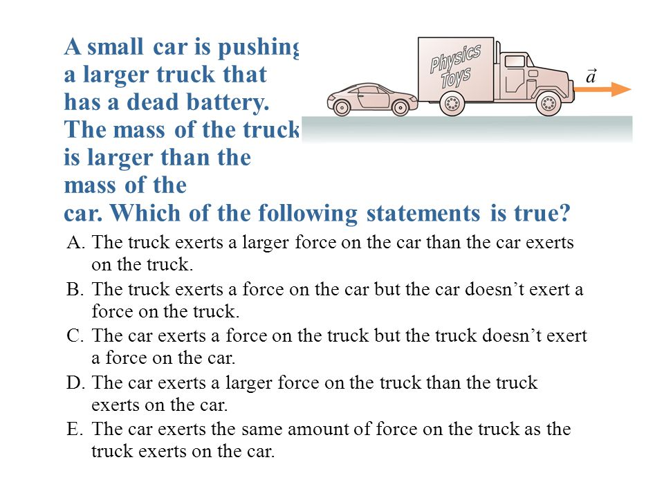 car. Which of the following statements is true