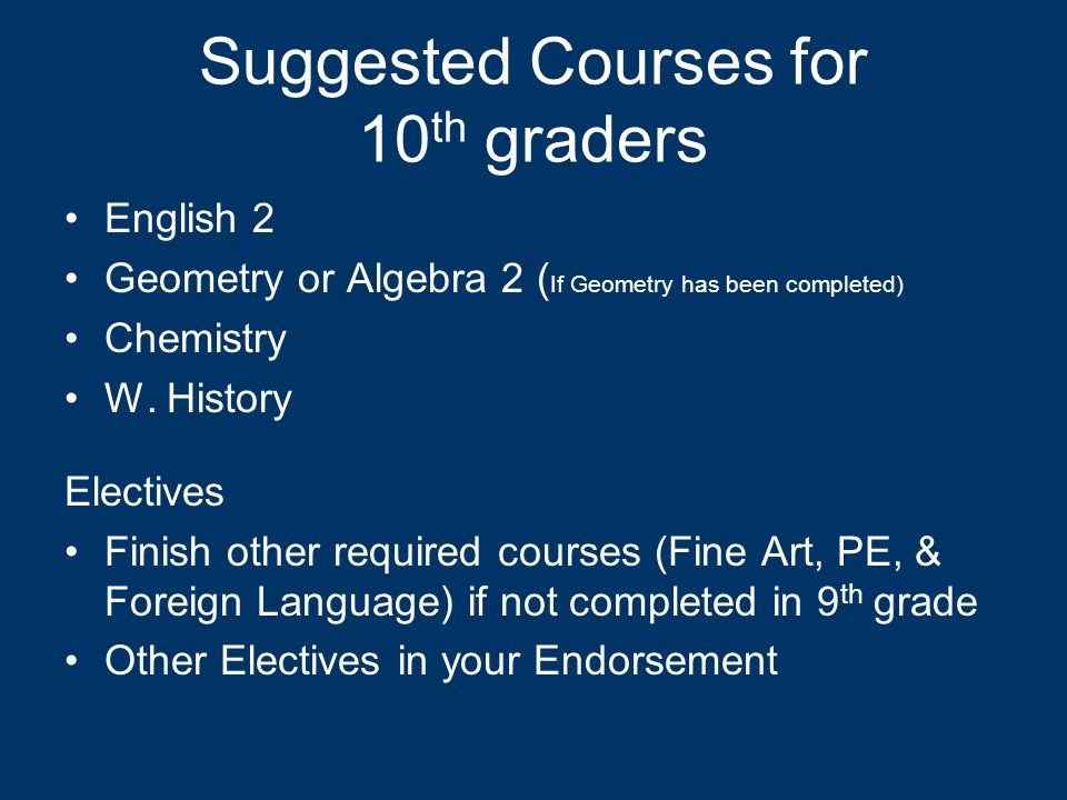 Suggested Courses for 10th graders