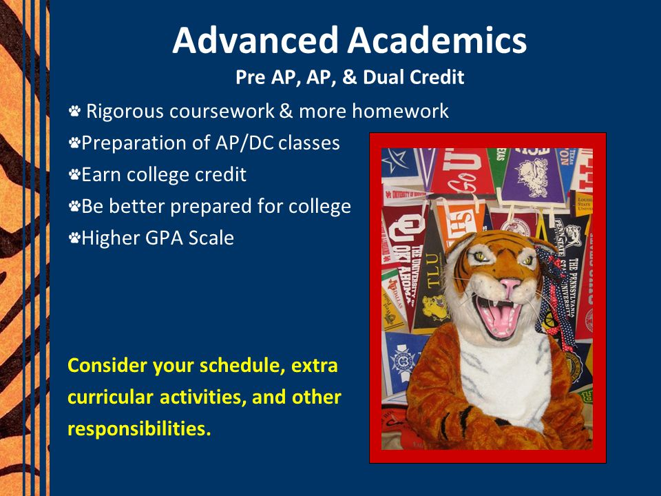 Advanced Academics Pre AP, AP, & Dual Credit