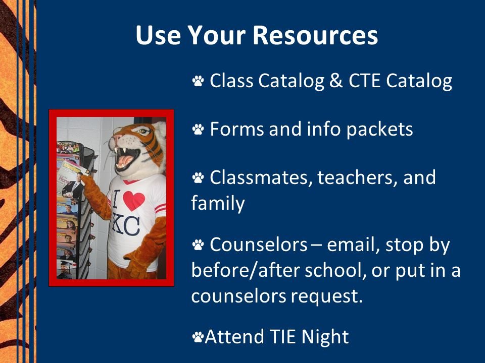 Use Your Resources Class Catalog & CTE Catalog Forms and info packets