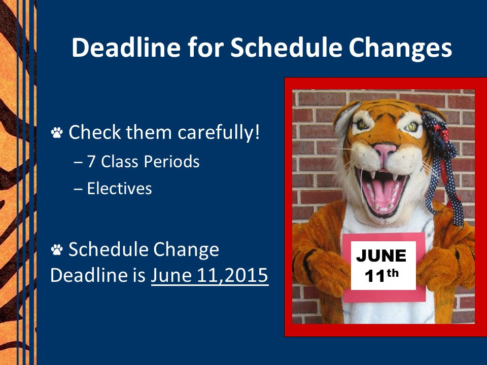 Deadline for Schedule Changes