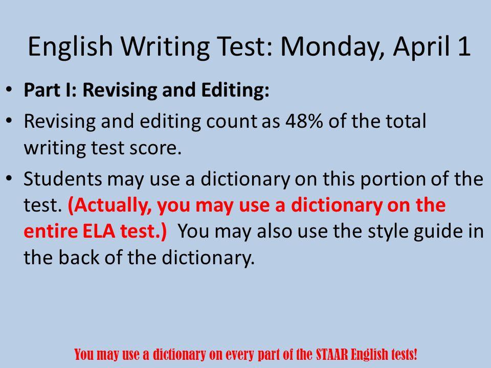 English Writing Test: Monday, April 1