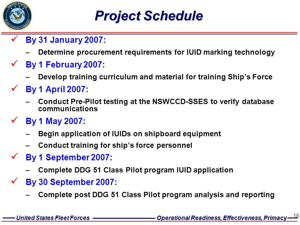 Project Schedule By 31 January 2007: By 1 February 2007: