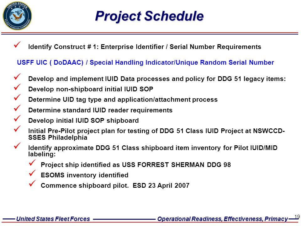Project Schedule Identify Construct # 1: Enterprise Identifier / Serial Number Requirements.