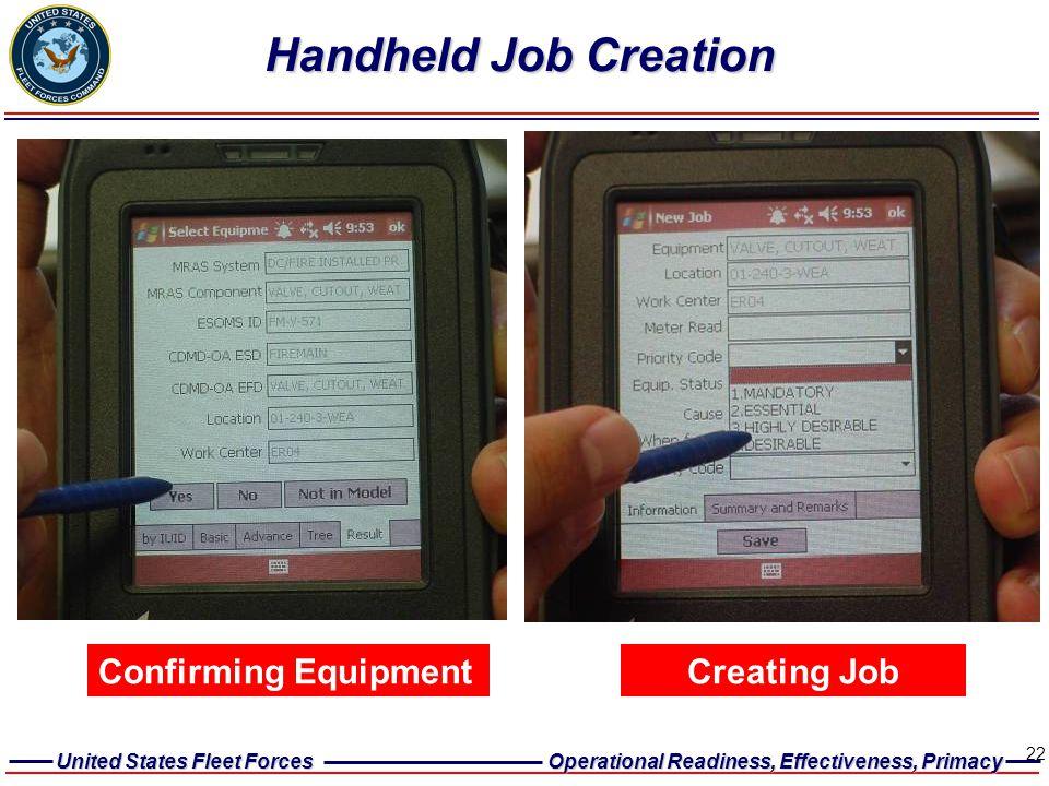 Handheld Job Creation Confirming Equipment Creating Job