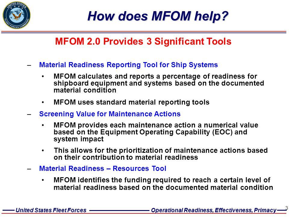 MFOM 2.0 Provides 3 Significant Tools