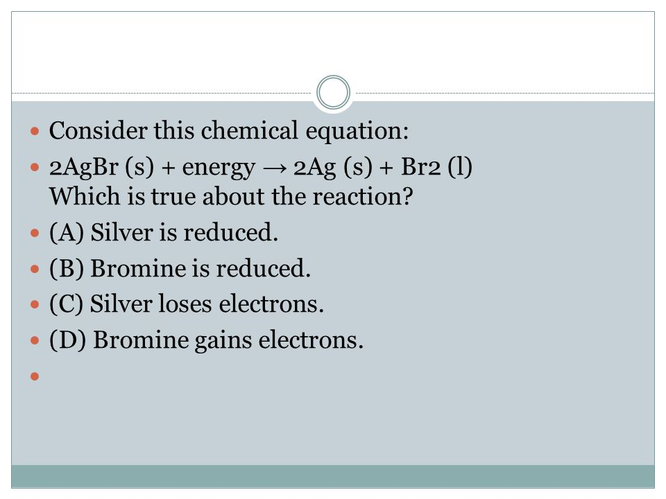 Consider this chemical equation: