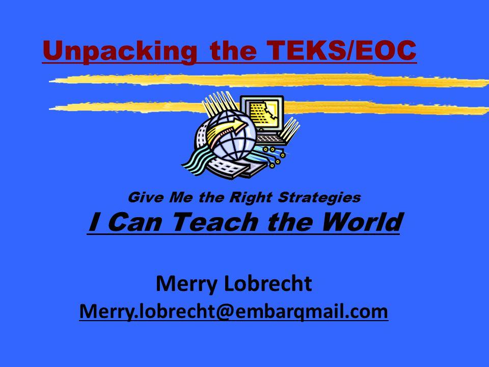 Unpacking the TEKS/EOC