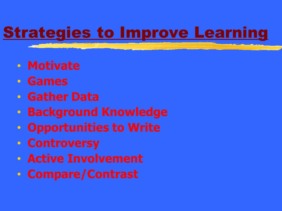 Strategies to Improve Learning