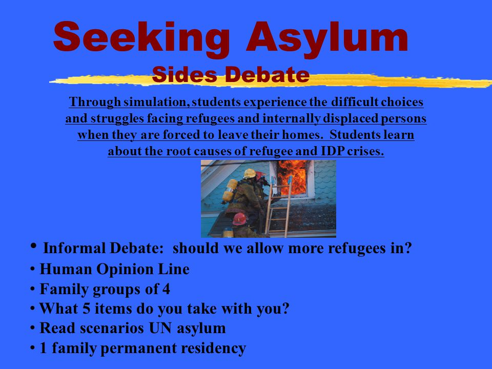 Seeking Asylum Sides Debate