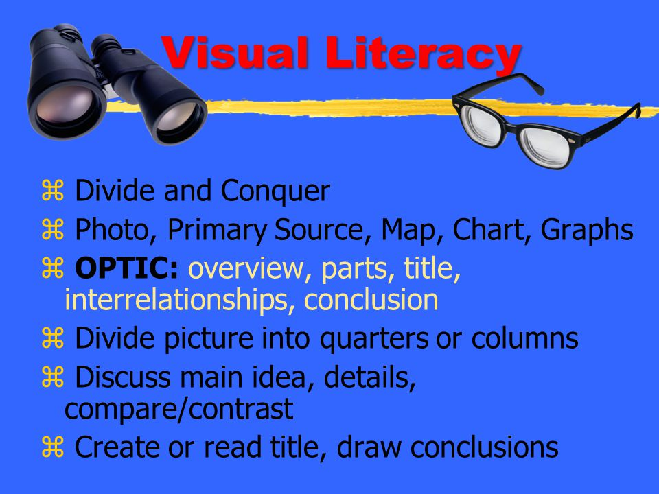 Visual Literacy Divide and Conquer