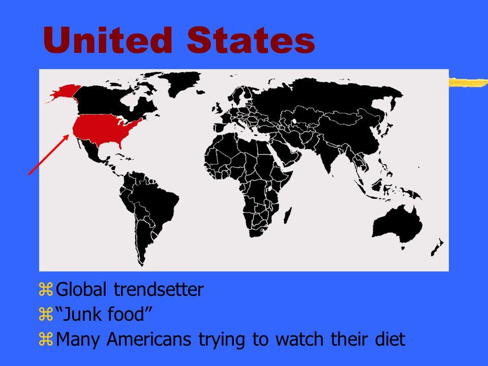 United States Global trendsetter Junk food