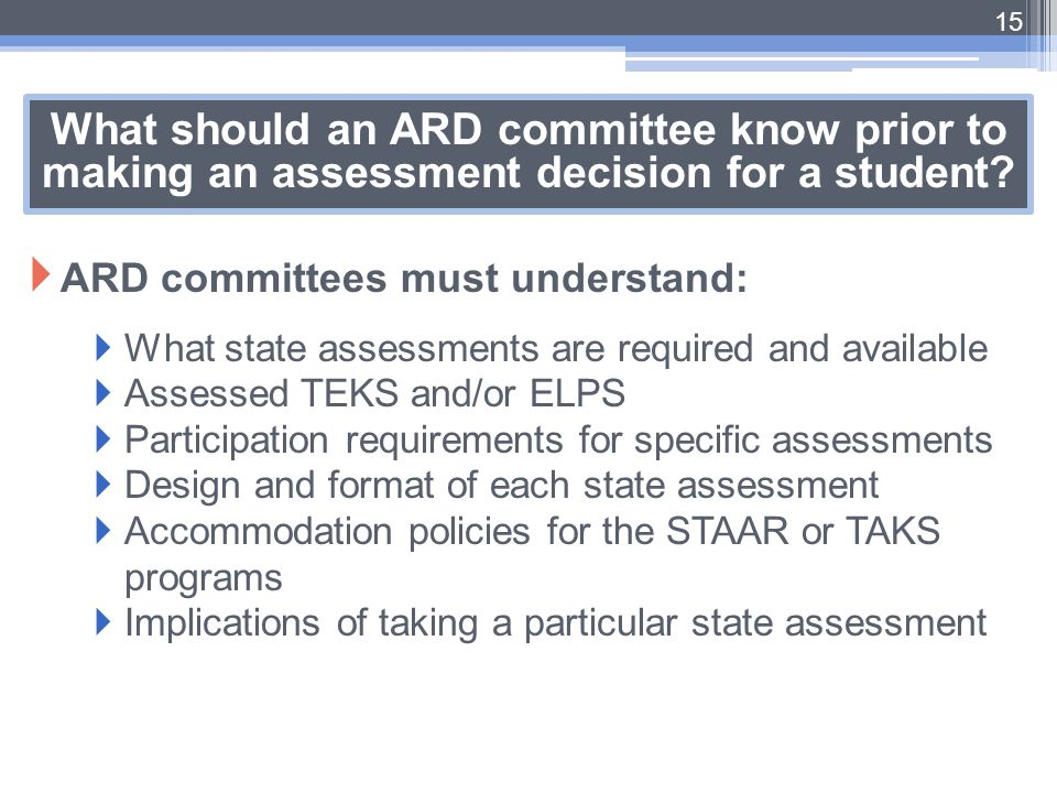 What should an ARD committee know prior to making an assessment decision for a student