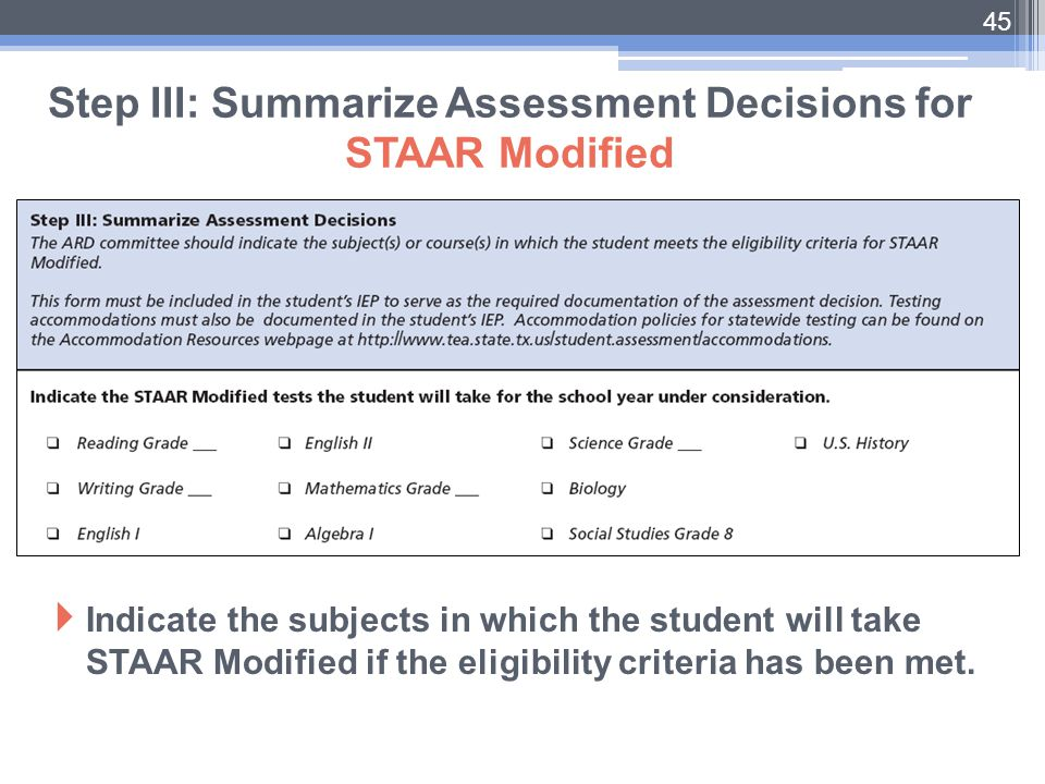 Step III: Summarize Assessment Decisions for STAAR Modified