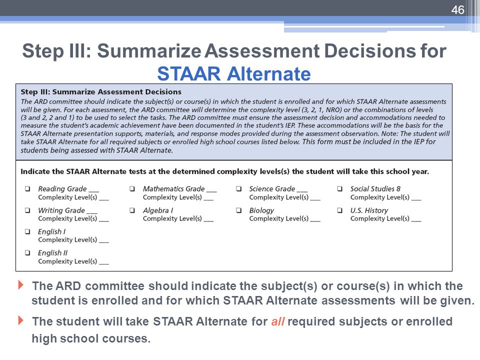 Step III: Summarize Assessment Decisions for STAAR Alternate