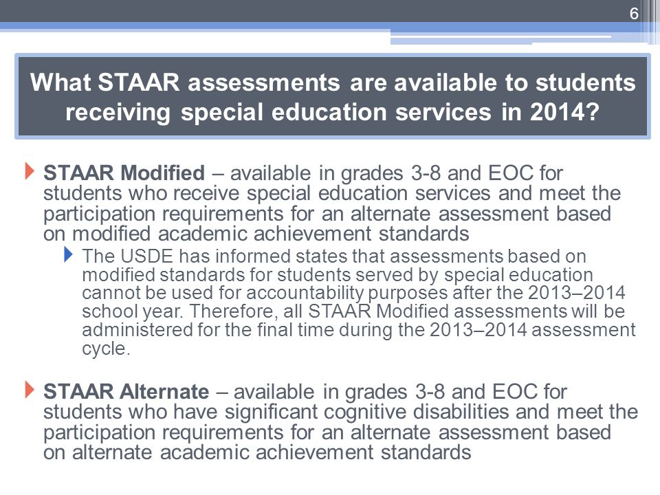 What STAAR assessments are available to students receiving special education services in 2014