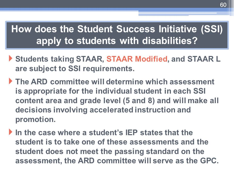 How does the Student Success Initiative (SSI) apply to students with disabilities