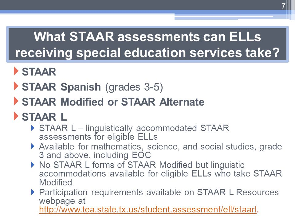 What STAAR assessments can ELLs receiving special education services take