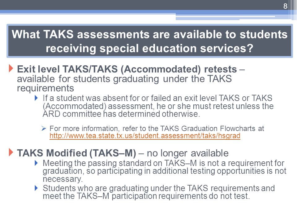 What TAKS assessments are available to students receiving special education services
