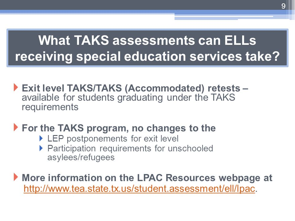 What TAKS assessments can ELLs receiving special education services take