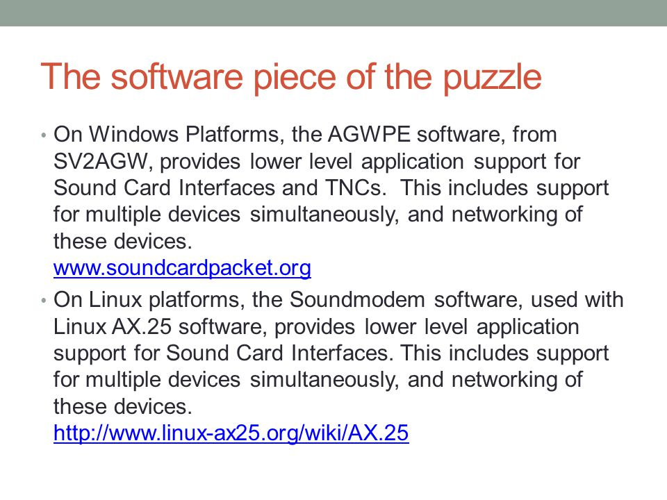 The software piece of the puzzle