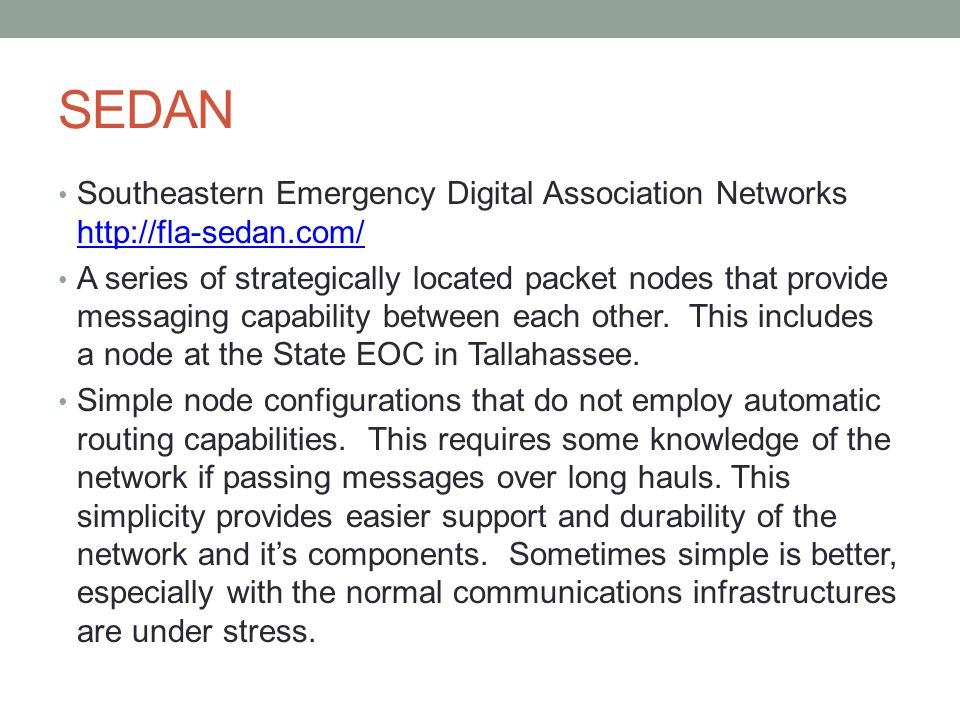 SEDAN Southeastern Emergency Digital Association Networks http://fla-sedan.com/