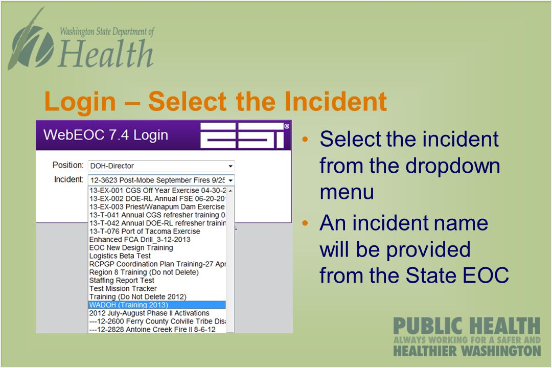 Login – Select the Incident