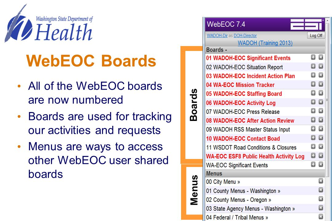 WebEOC Boards All of the WebEOC boards are now numbered