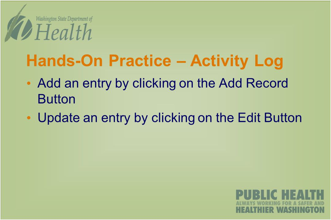 Hands-On Practice – Activity Log