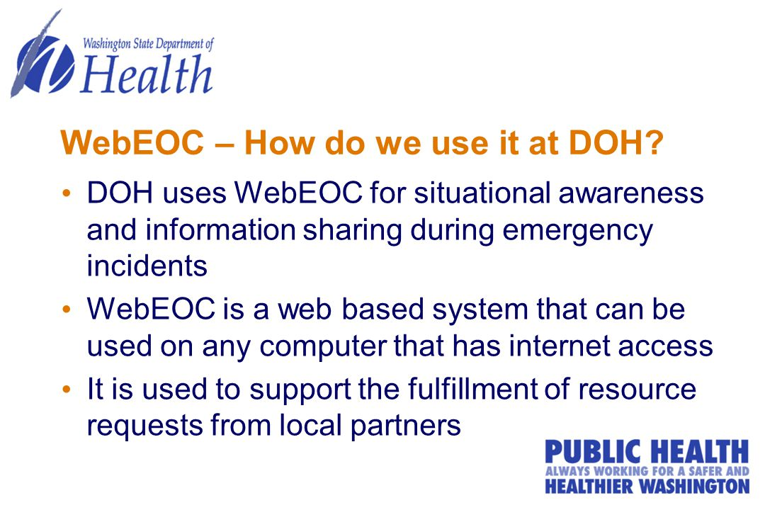 WebEOC – How do we use it at DOH