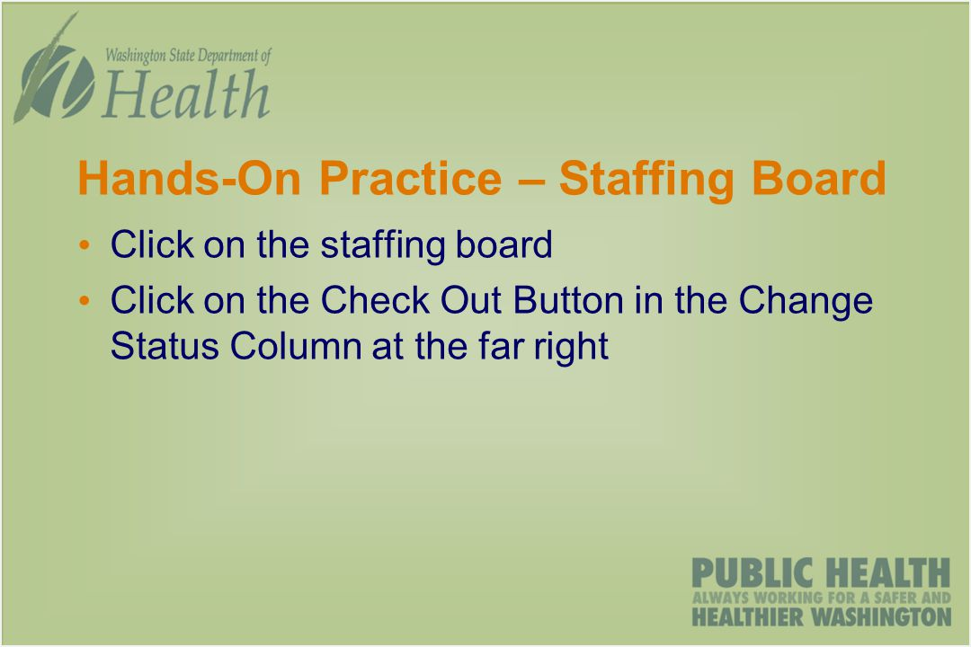 Hands-On Practice – Staffing Board