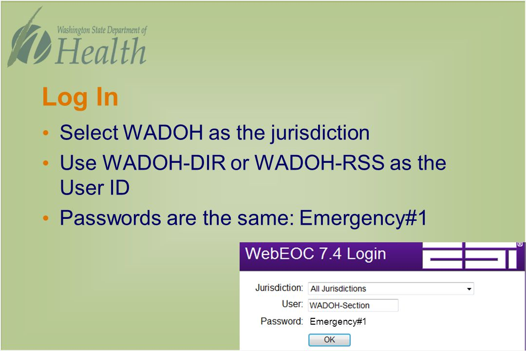 Log In Select WADOH as the jurisdiction