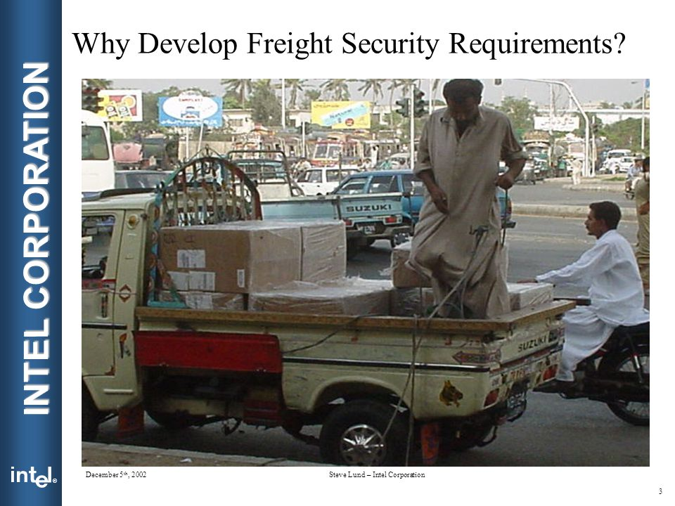 Why Develop Freight Security Requirements