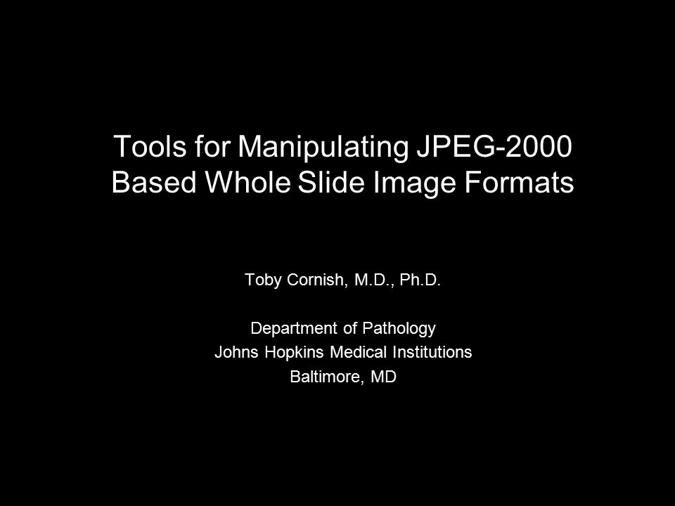 Tools for Manipulating JPEG-2000 Based Whole Slide Image Formats