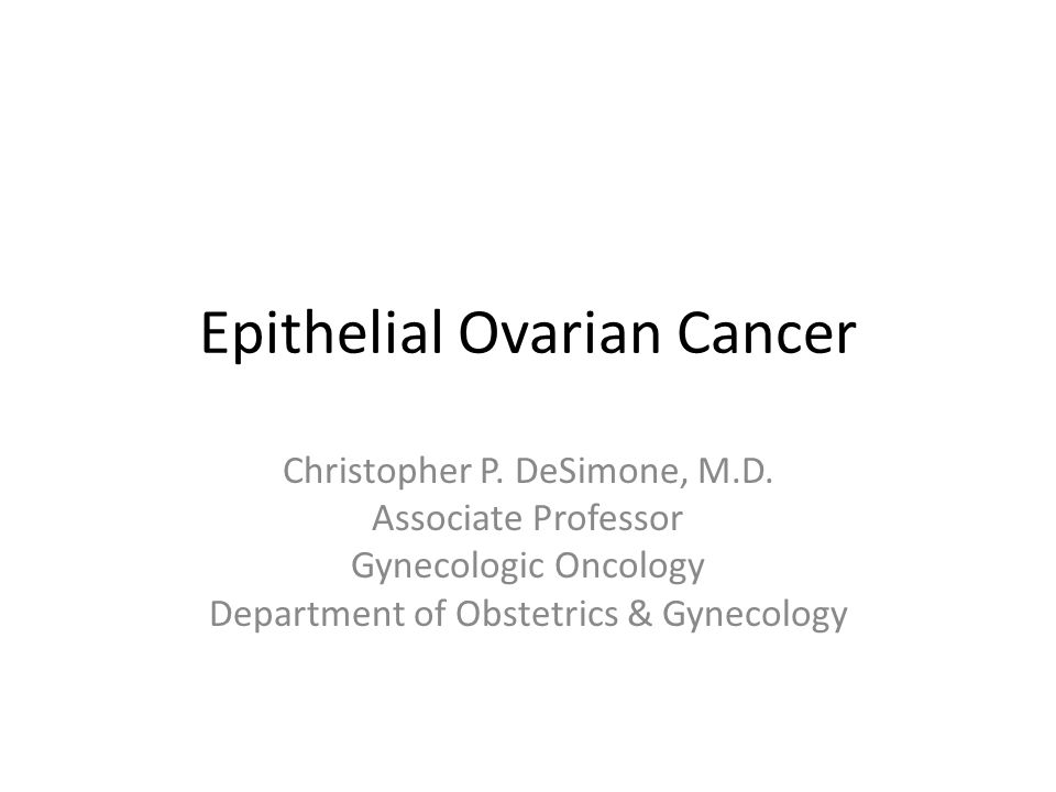 Epithelial Ovarian Cancer