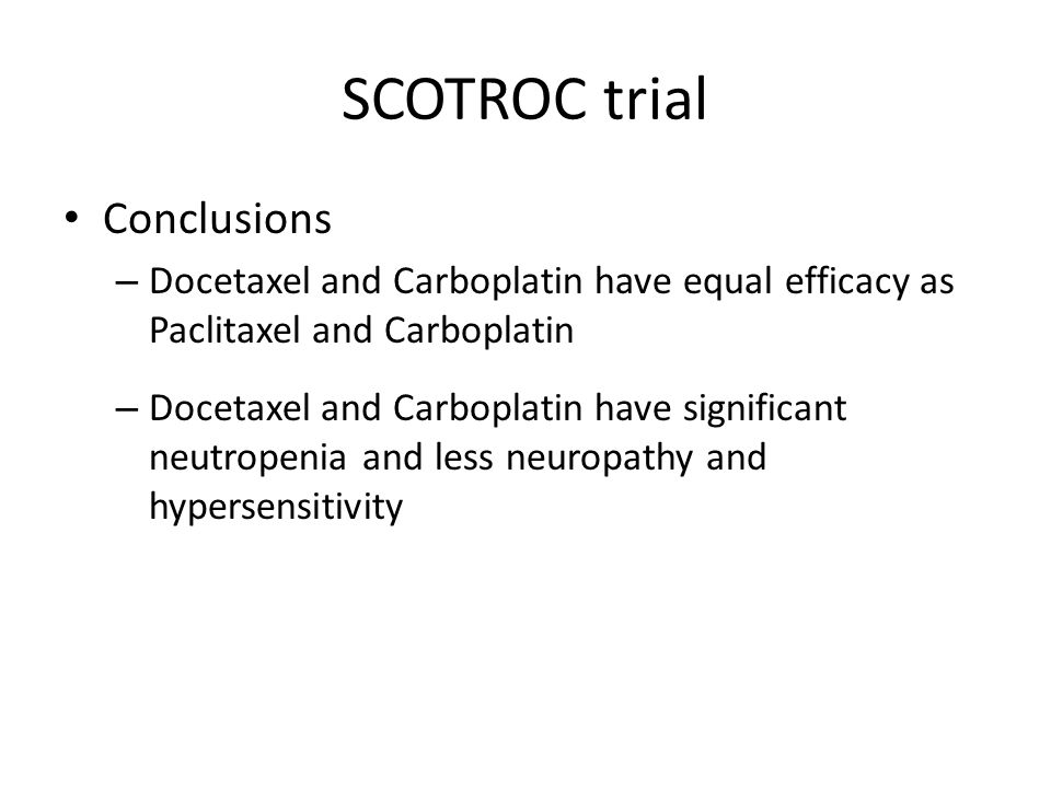 SCOTROC trial Conclusions