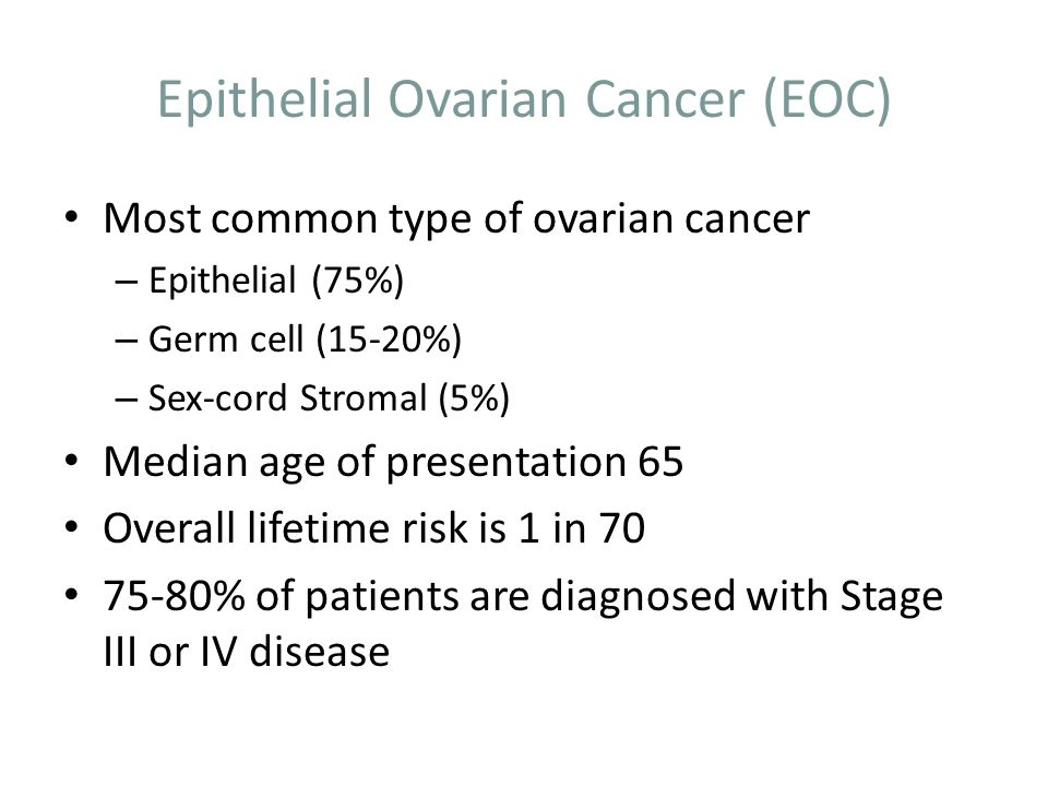 Epithelial Ovarian Cancer (EOC)