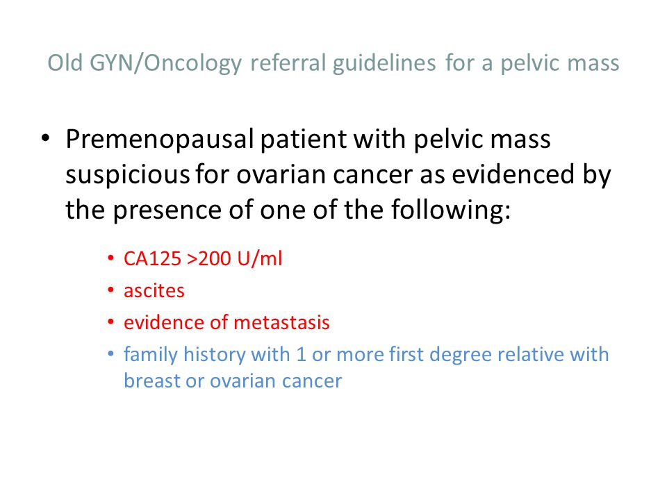 Old GYN/Oncology referral guidelines for a pelvic mass