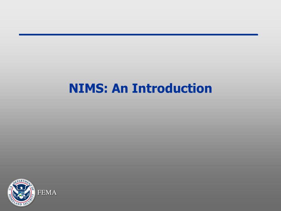 NIMS: An Introduction