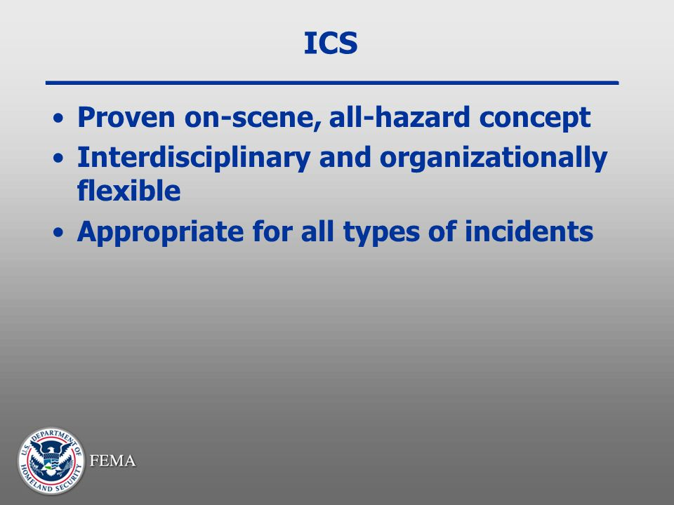 ICS Proven on-scene, all-hazard concept