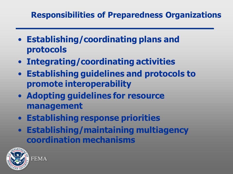 Responsibilities of Preparedness Organizations