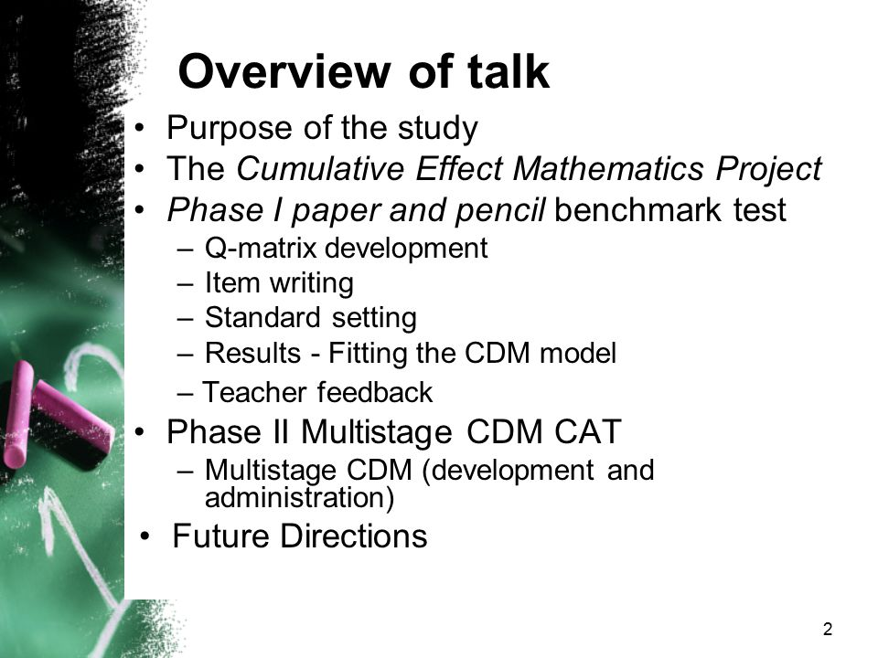 Overview of talk Purpose of the study