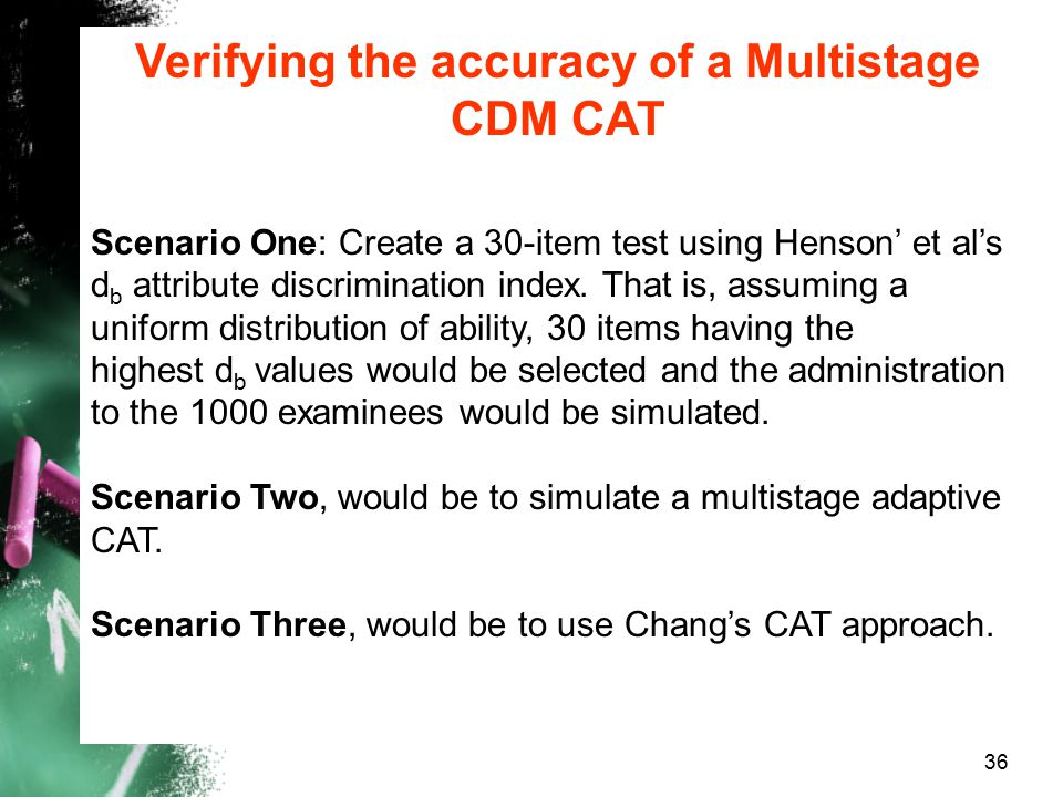 Verifying the accuracy of a Multistage CDM CAT