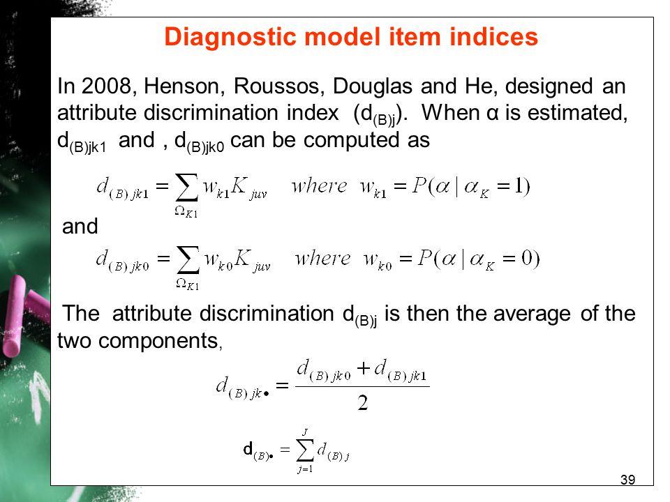 Diagnostic model item indices