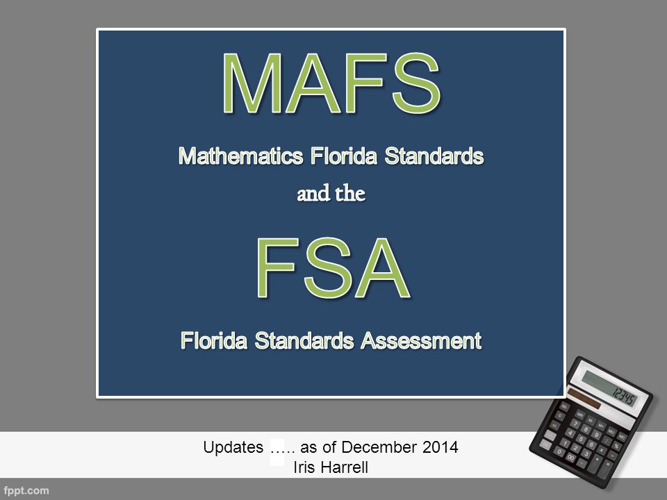 MAFS FSA Mathematics Florida Standards and the