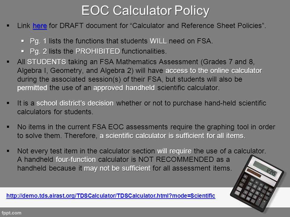 EOC Calculator Policy Link here for DRAFT document for Calculator and Reference Sheet Policies .