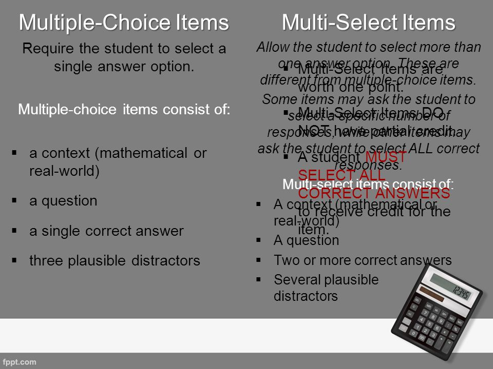 Multiple-Choice Items Multi-Select Items