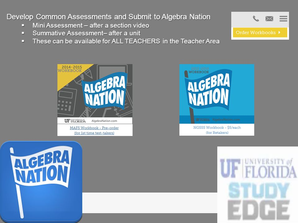 Develop Common Assessments and Submit to Algebra Nation