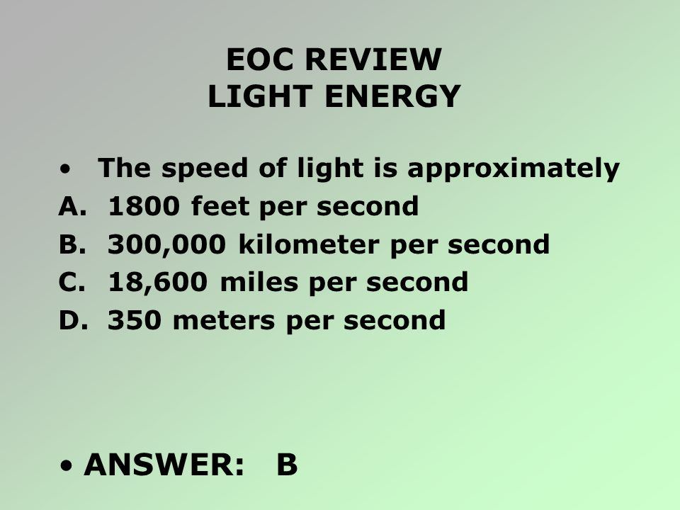 EOC REVIEW LIGHT ENERGY